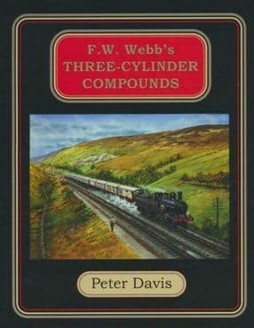 F. W. WEBB'S THREE-CYLINDER COMPOUNDS ISBN: 9780957015852